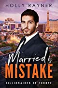 Married By Mistake (Billionaires of Europe, #7)