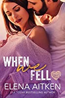 When We Fell (Timber Creek, #4)