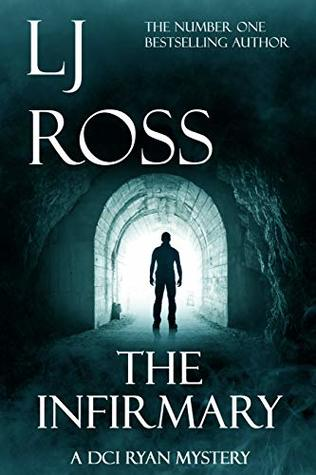 The Infirmary (DCI Ryan Mysteries series prequel)
