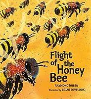 Flight of the Honey Bee (Nature Storybooks)