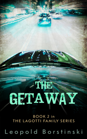 The Getaway (The Lagotti Family, #2)