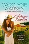 A Cowboy's Reunion (Family Ties, #1)