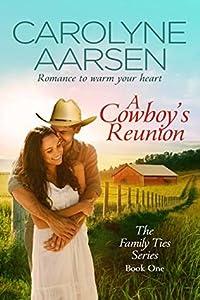 A Cowboy's Reunion (Family Ties, #1)