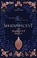 Shadowscent 1: The Darkest Bloom