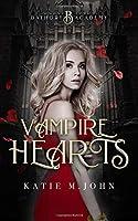 Vampire Hearts: Book One of Bathory Academy