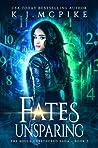 Fates Unsparing (The Souls Untethered Saga #2)