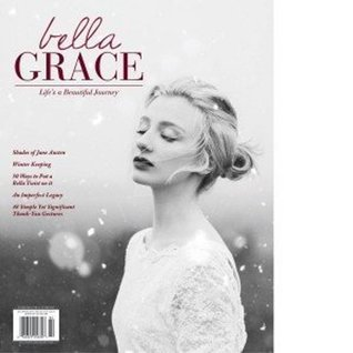 Bella Grace Issue 18 by Christen Hammons