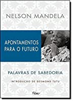 Apontamentos Para O Futuro: Palavras de Sabedoria (Em Portugues do Brasil)