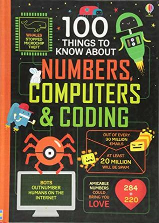 100 Things To Know About Computers, And Coding