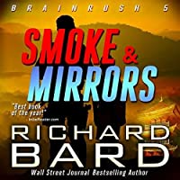 Smoke & Mirrors (Brainrush, #5)