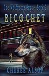 Ricochet (The Wolfborne Saga #2)