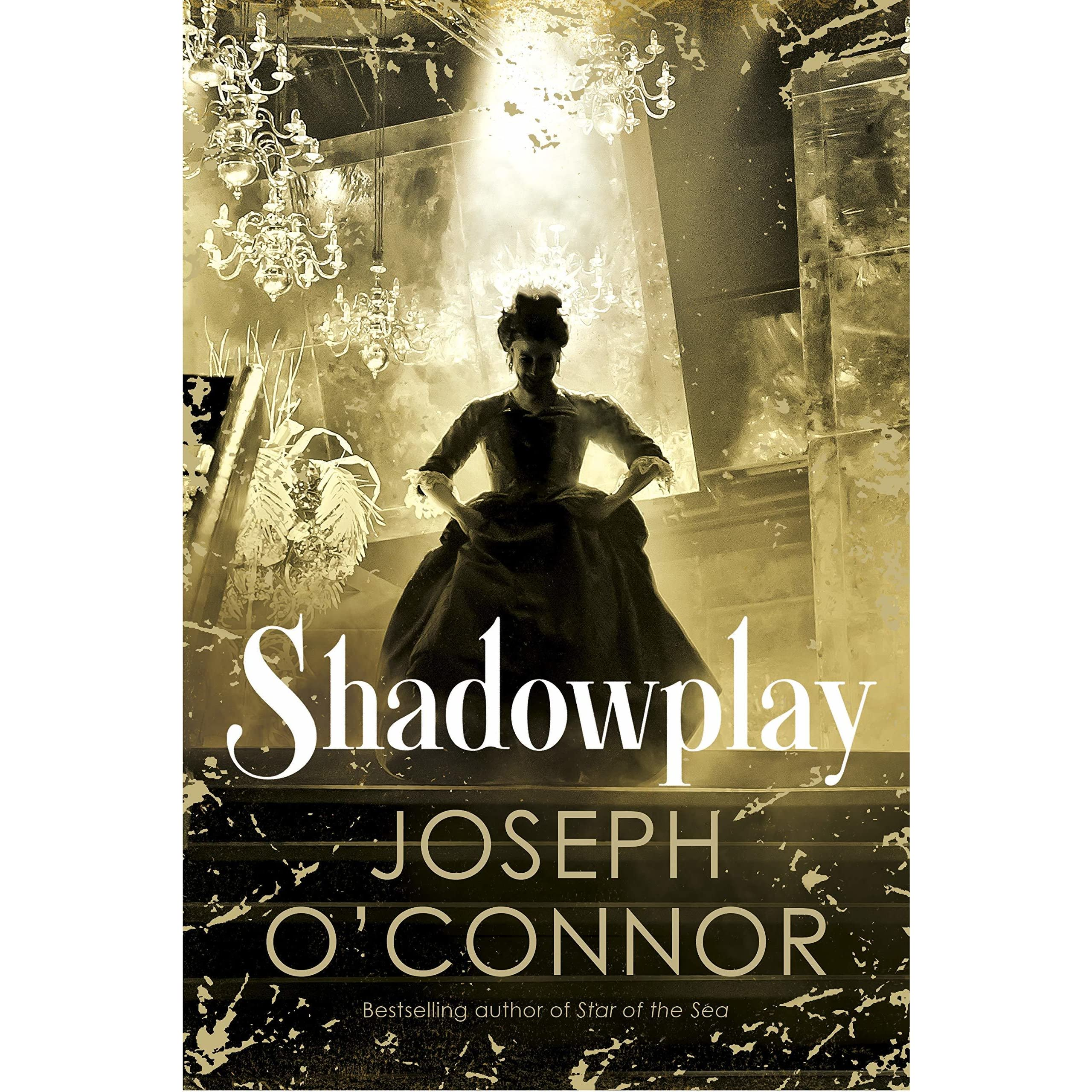 Image result for Joseph O' Connor Shadowplay
