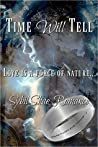 Time Will Tell: A Time Travel Romance