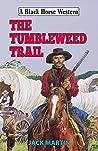 Tumbleweed Trail (Black Horse Western)