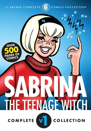 Sabrina the Teenage Witch Complete V1 1962-1972 by Archie Comics