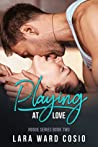Playing At Love (Rogue Series, #2)