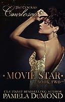 MOVIE STAR (21st Century Courtesan Book 2)