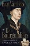 De Bourgondiërs. Aartsvaders van de Lage Landen