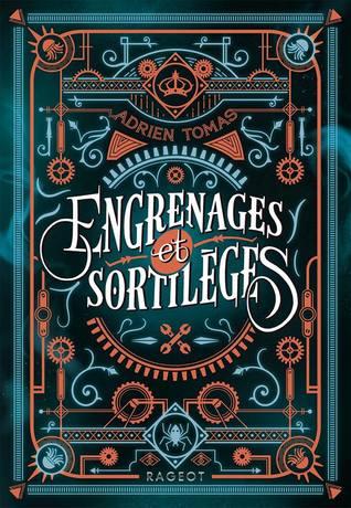 Engrenages et Sortilèges by Adrien Tomas