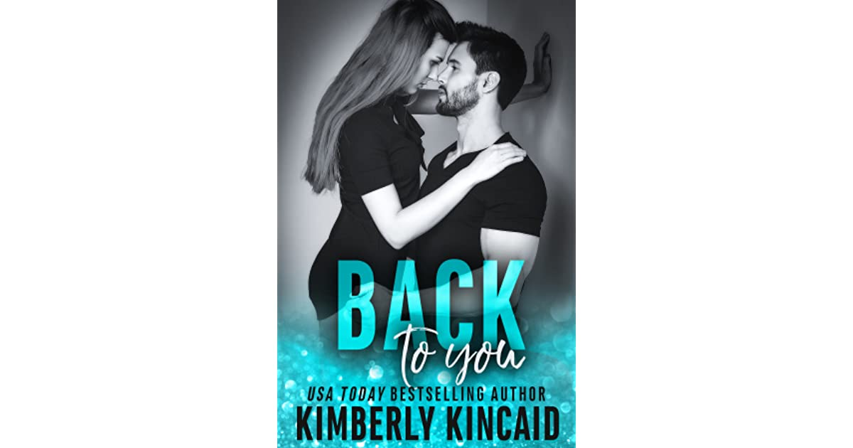 Image result for back to you kimberly kincaid