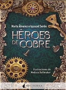 Héroes de cobre