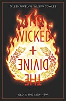 The Wicked + The Divine Vol. 8: Old Is The New New