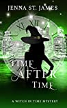 Time After Time (A Witch in Time #3)