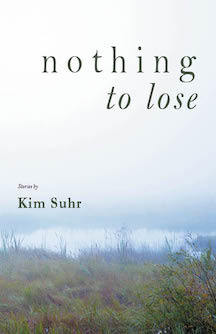 Nothing to Lose: Stories