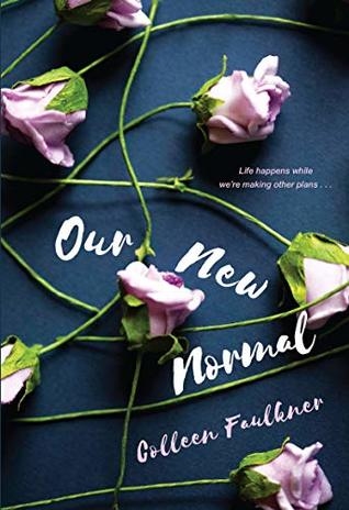 Our New Normal by Colleen Faulkner