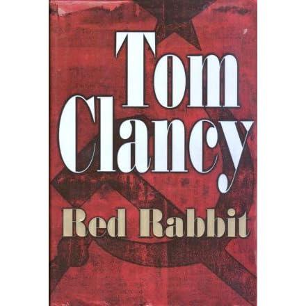 3b5b5a865fa Red Rabbit (Jack Ryan, #2) by Tom Clancy