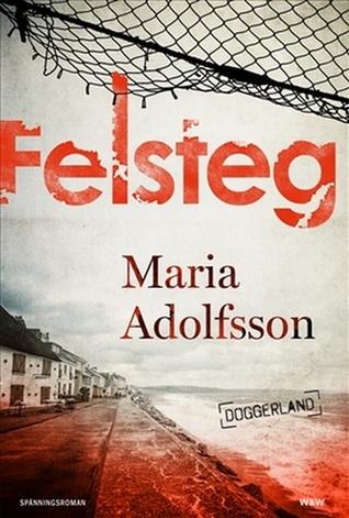 Felsteg (Doggerland, #1)