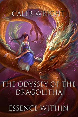 The Odyssey of the Dragolitha: Essence Within