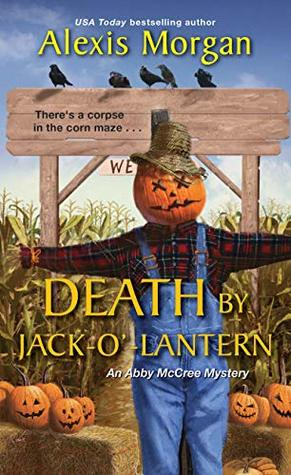 Death by Jack-o'-Lantern (Abby McCree Mystery #2)