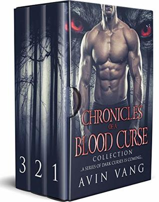 Chronicles of a Blood Curse by Avin Vang