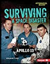 Surviving a Space Disaster: Apollo 13 (They Survived)