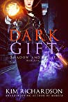 Dark Gift (Shadow and Light #4)