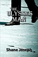 The Ulysses Man