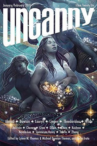 Uncanny Magazine Issue 26: January/February 2019