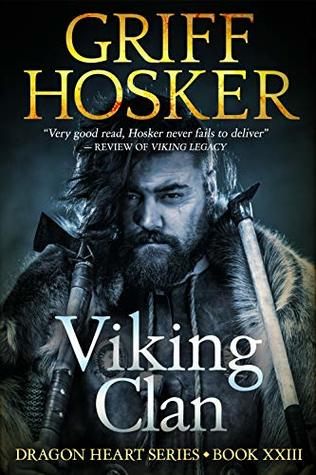 Viking Clan (Dragon Heart #22) by Griff Hosker