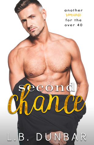 Second Chance: a romance for the over 40