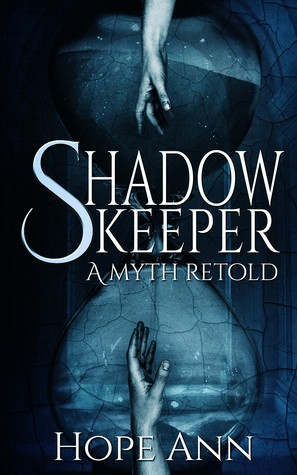 Shadowkeeper by Hope Ann