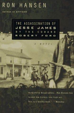 "Book cover of ""The Assassination of Jesse James by the Coward Robert Ford"" by Ron Hansen"
