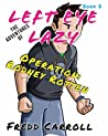 OPERATION: RODNEY ROTTEN (The Adventures of Left Eye Lazy Book 2)