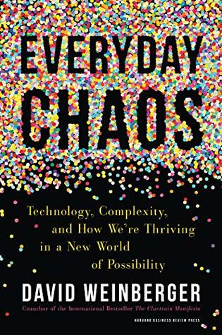 Everyday Chaos by David Weinberger