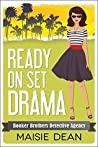 Ready On Set Drama (Booker Brothers Detective Agency #3)