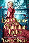 Last Chance for the Charming Ladies