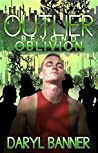 Outlier: Beyond Oblivion (Outlier, #4)