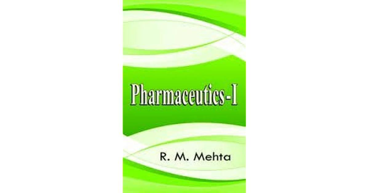 Pharmaceutics - I by R  M  Mehta