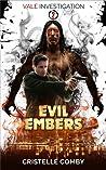 Evil Embers (Vale Investigation, #2)
