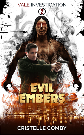 Evil Embers by Cristelle Comby